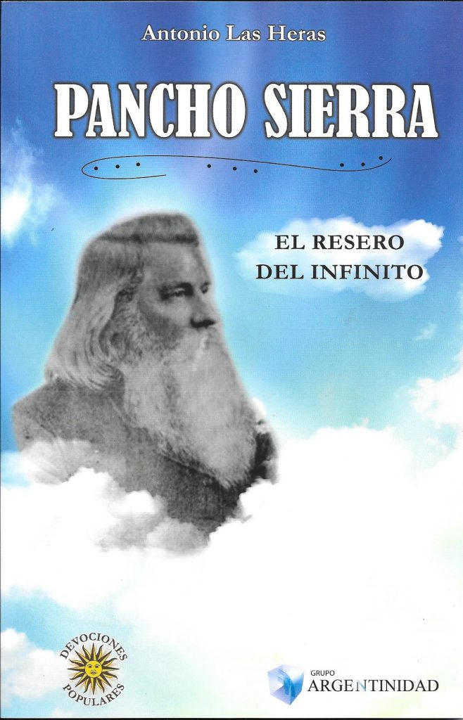 PANCHO SIERRA, El Resero del infinito– Adquiéralo en www.argentinidad.com.ar/ FLORIDA 860 LOCAL 101.