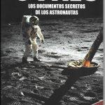 Ovnis- Los Documentos secretos de los astronautas – Adquiéralo en www.argentinidad.com.ar/  FLORIDA 860 LOCAL 101.